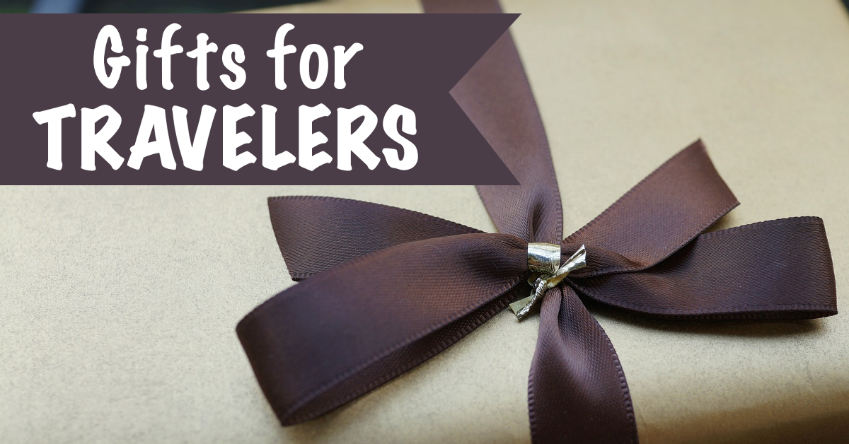 Useful Gifts for Travelers | Footsteps of a Dreamer