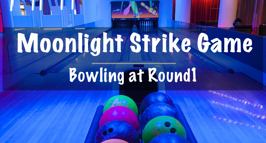 Bowling at Round1: Moonlight Strike Game - Footsteps of a Dreamer