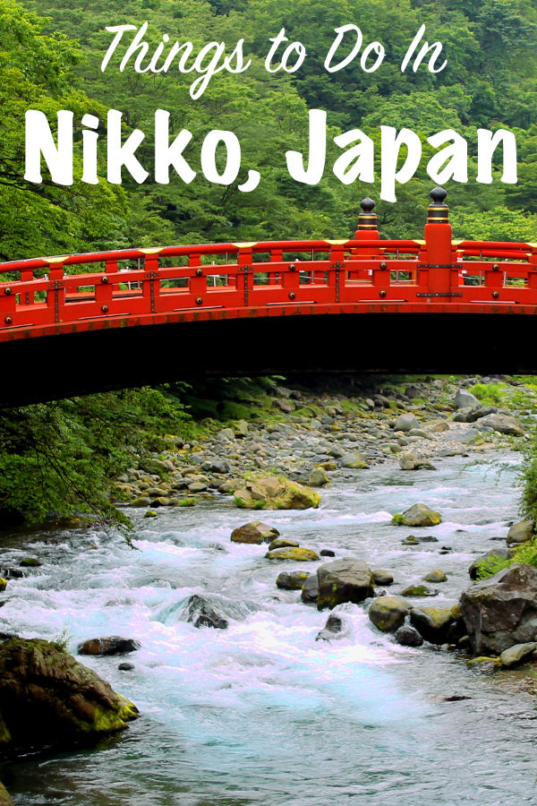 Things to Do In Nikko, Japan | Footsteps of a Dreamer