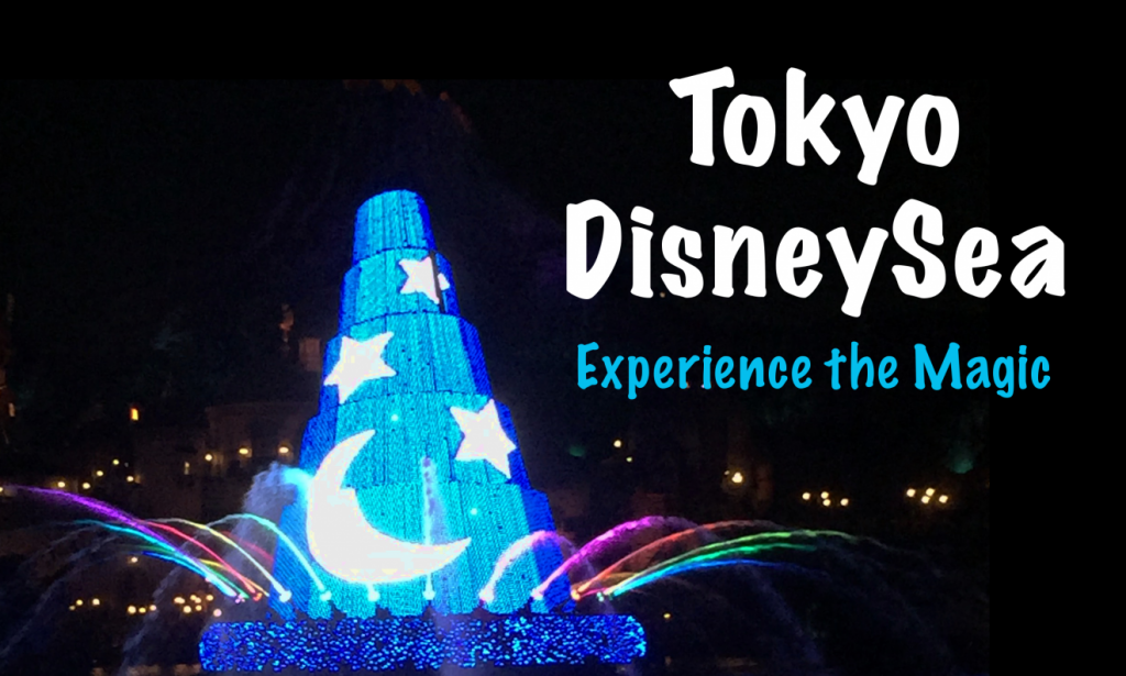 Experience the Magic of Tokyo DisneySea in Japan | Footsteps of a Dreamer