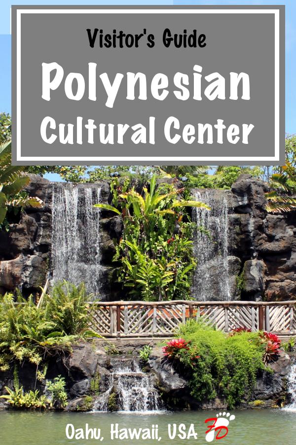 Polynesian Cultural Center Visitor's Guide | Footsteps of a Dreamer Visitor's Guide | Footsteps of a Dreamer