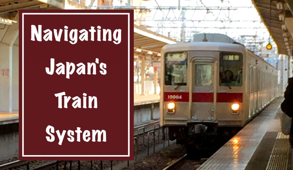 Navigating Japan's Train System | Footsteps of a Dreamer