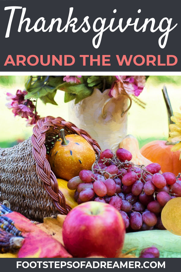 Thanksgiving Around the World - Footsteps of a Dreamer