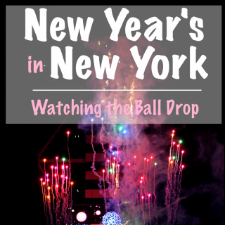 New Year's in New York: Watching the Ball Drop in Times Square