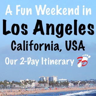 A Fun Weekend in Los Angeles, California, USA: Our 2 Day Itinerary | Footsteps of a Dreamer