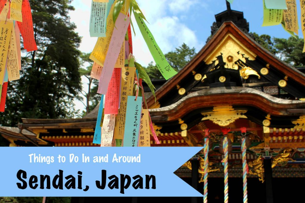 Things to Do In Sendai Japan | Footsteps of a Dreamer