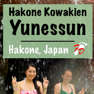 Hakone Kowakien Yunessun: A Unique Hot Springs Experience | Footsteps of a Dreamer