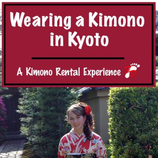 Wearing a Kimono in Kyoto A Kimono Rental Experience | Footsteps of a Dreamer