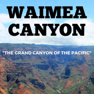 Visit Waimea Canyon | Footsteps of a Dreamer