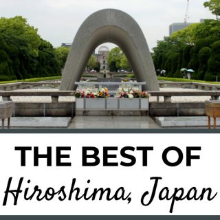 The Best of Hiroshima: a 1 - 2 Day Hiroshima Itinerary | Footsteps of a Dreamer