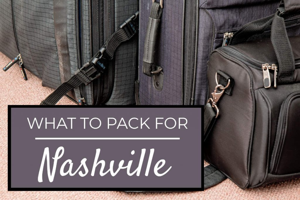 What to Pack for Nashville | Footsteps of a Dreamer