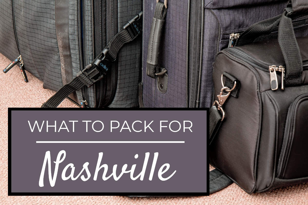 what to pack for nashville