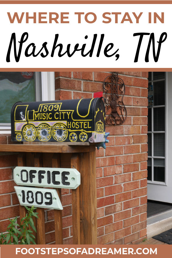 Where to Stay in Nashville | Footsteps of a Dreamer