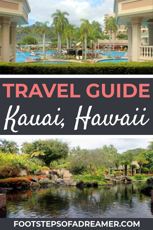 Travel Guide for Kauai Itinerary Car Rental Hotel | Footsteps of a Dreamer