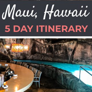 Maui 5 Day Itinerary | Footsteps of a Dreamer