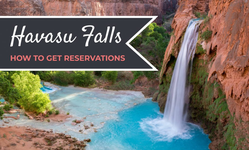 Havasupai Reservations Havasu Falls Permits | Footsteps of a Dreamer