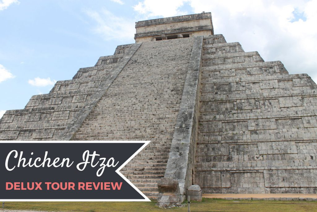 Chichen Itza Deluxe Tour Review