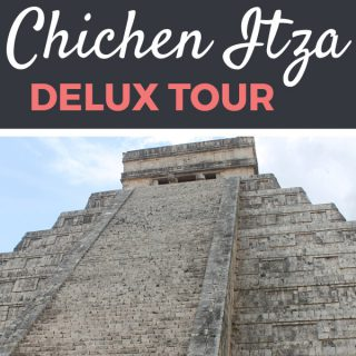 Chichen Itza Delux Tour Review