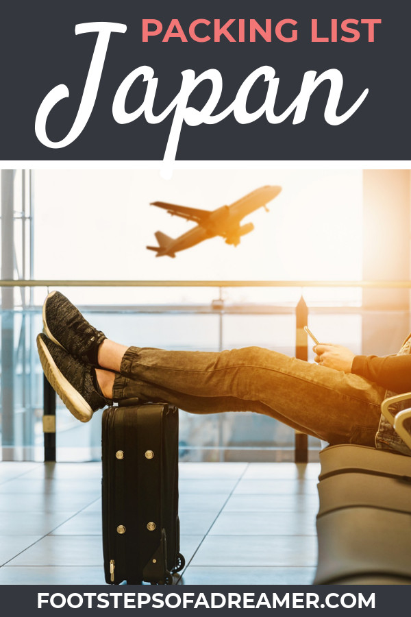 Japan Packing List | Footsteps of a Dreamer