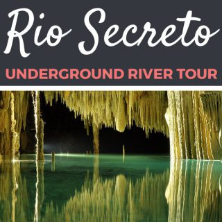 Rio Secreto Review | Footsteps of a Dreamer