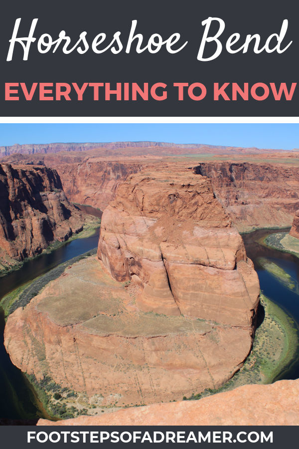 Visiting Horseshoe Bend: Everything You Need to Know | Footsteps of a Dreamer