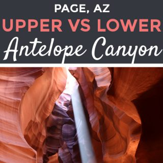 Upper vs Lower Antelope Canyon plus Best Times to Visit Each | Footsteps of a Dreamer