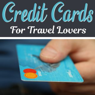 Best Travel Credit Cards for Travelers | Footsteps of a Dreamer