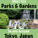Best Parks and Gardens in Tokyo, Japan